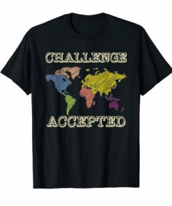 'Challenge Accepted' Classical Education World Map Shirt