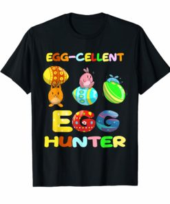 Egg-Cellent Hunter Funny Easter Shirt - Easter Egg Bunny Shirt