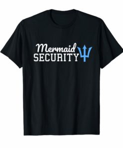 Funny Cute Mermaid Security T-Shirt Men Women Gift