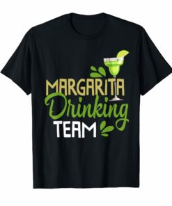 Funny Margarita Drinking Team Mexican Cinco De Mayo T-Shirt