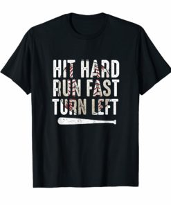Hit Hard Run Fast Turn Left Funny Baseball TShirt