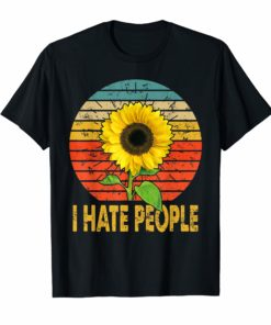 I Hate People Sunflower Vintage Lover Funny Hippie Girl T-Shirt