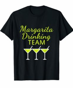 Margarita Drinking Team T-Shirt Cinco De Mayo Women Men