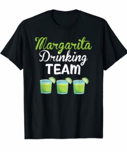 Margarita Drinking Team T Shirt Tequila Cinco De Mayo Women