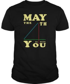 The 4th of May Be With You Shirt