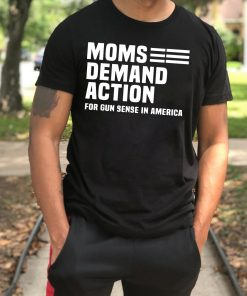 Moms Demand Action For Gun Control T-Shirt