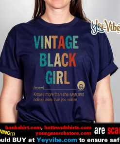 Vintage Black girl define know more than she says t shirt